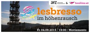 LESBRESSO im Höhenrausch @ OK Centrum für Gegenwartskunst / Moviemento | Linz | Oberösterreich | Österreich