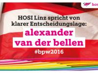HOSI Linz spricht von klarer Entscheidungslage: für Van der Bellen!