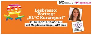Lesbresso: Der EL*C Kurzreport zu lesbischem Leben Europas @ AFZ | Linz | Oberösterreich | Österreich