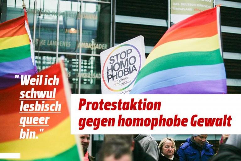"""""""Weil ich schwul/lesbisch/queer bin."""" – Wir protestieren gegen homophobe Gewalt!"""