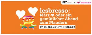 Lesbresso: März-♥ @ AFZ | Linz | Oberösterreich | Österreich