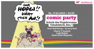 Comic Party @ DIE SCHULE DES UNGEHORSAMS | Linz | Oberösterreich | Österreich