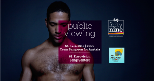Public Viewing Song Contest 2018 @ Queer Bar forty nine | Linz | Oberösterreich | Österreich