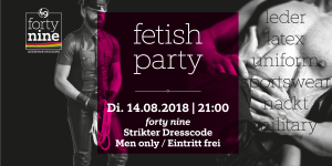 Fetish Party - August @ Queer Bar forty nine | Linz | Oberösterreich | Österreich