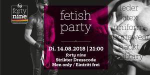 Fetish Party - August @ Queer Bar forty nine   Linz   Oberösterreich   Österreich