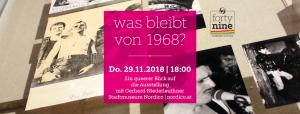 Was bleibt von 1968? @ Stadtmuseum Nordico