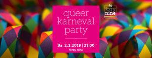 Queer Karneval Party @ Queer Bar forty nine