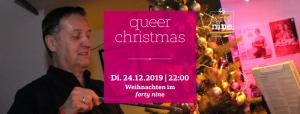 Queer Christmas - wir haben geöffnet @ Queer Bar forty nine | Linz | Oberösterreich | Österreich