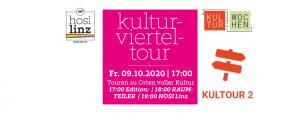 Kulturvierteltour @ 17:00 Edition:   18:00 RAUMTEILER   19:00 HOSI Linz